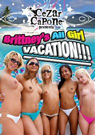 Brittney's All Girl Vacation!!! (108720.302)